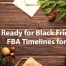 2019 Amazon FBA timelines for Black Friday and Gift Giving