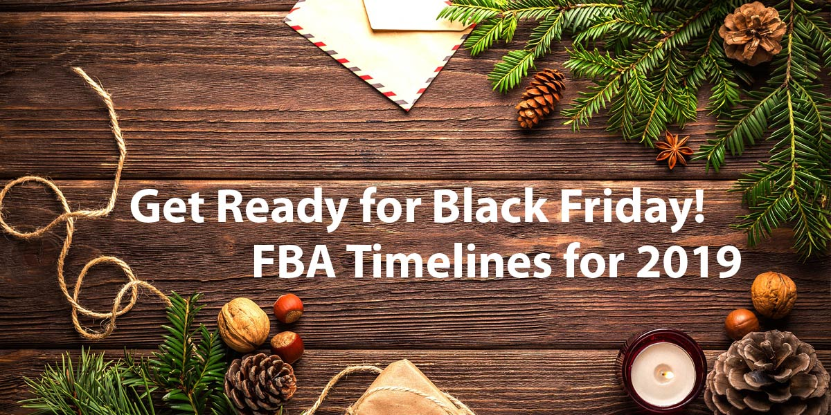 Black Friday Christmas Tree Deals 2019.Important Holiday Fba Prep Deadlines For The 2019 Longtail